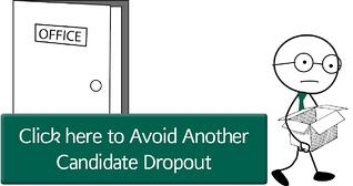 Click here to avoid candidate dropuout!
