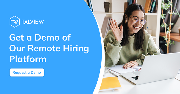 Request a demo of our remote hiring platform