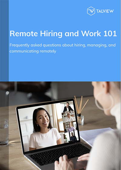Remote Hiring and work 101