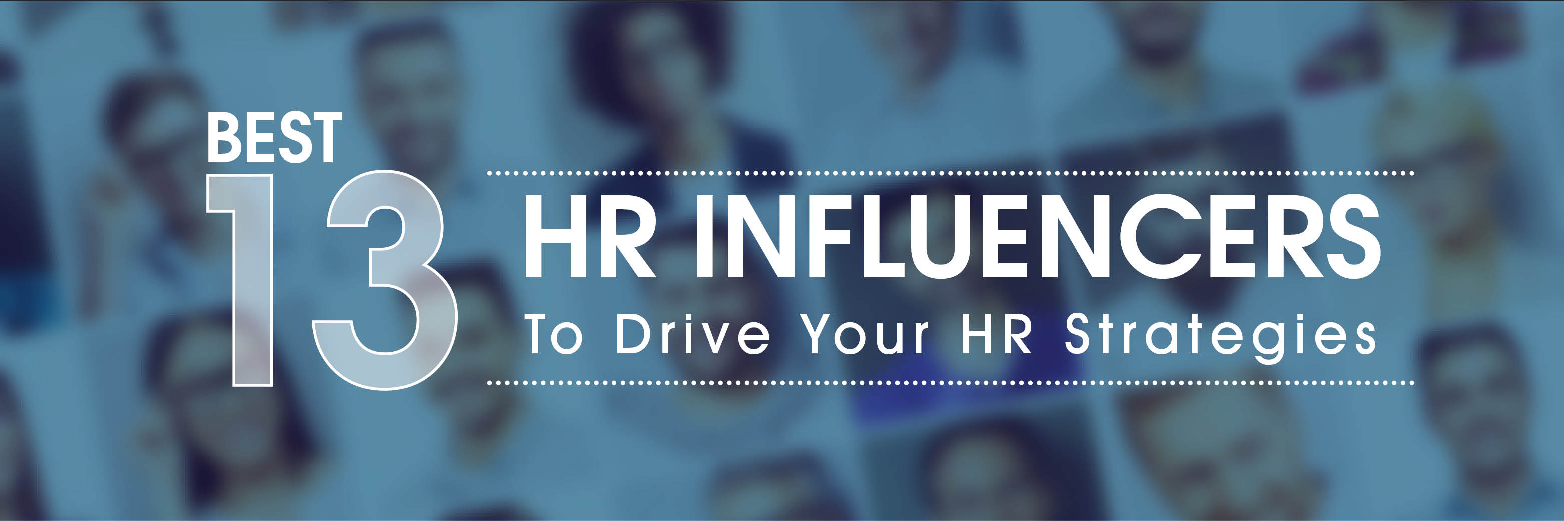 Top 13 HR Influencers Around The World